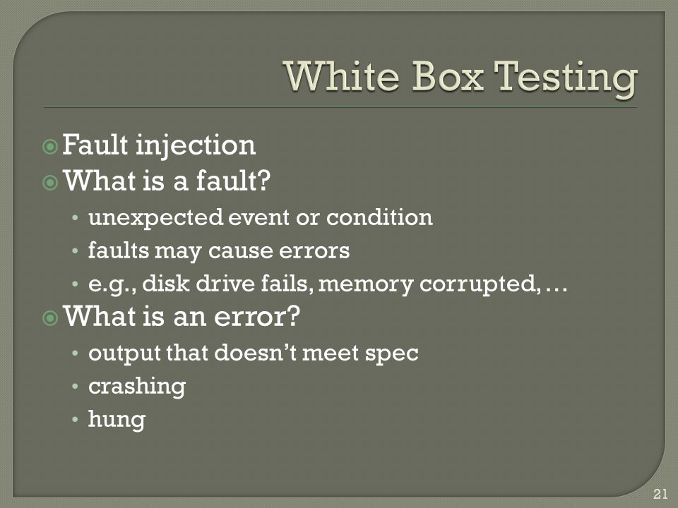  Fault injection  What is a fault.