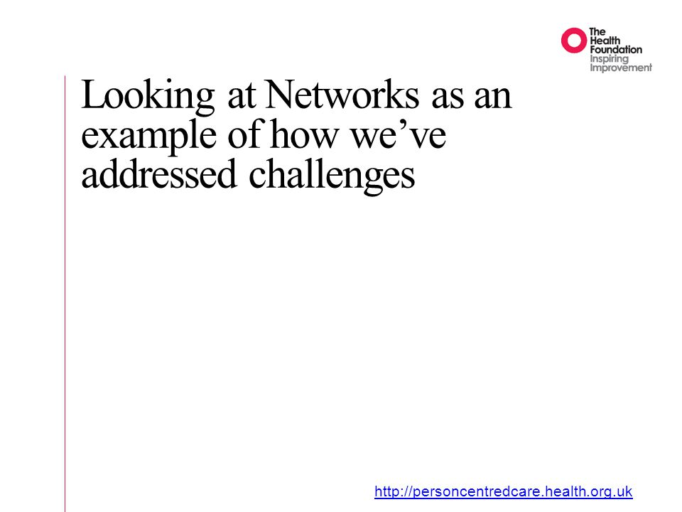 Looking at Networks as an example of how we've addressed challenges