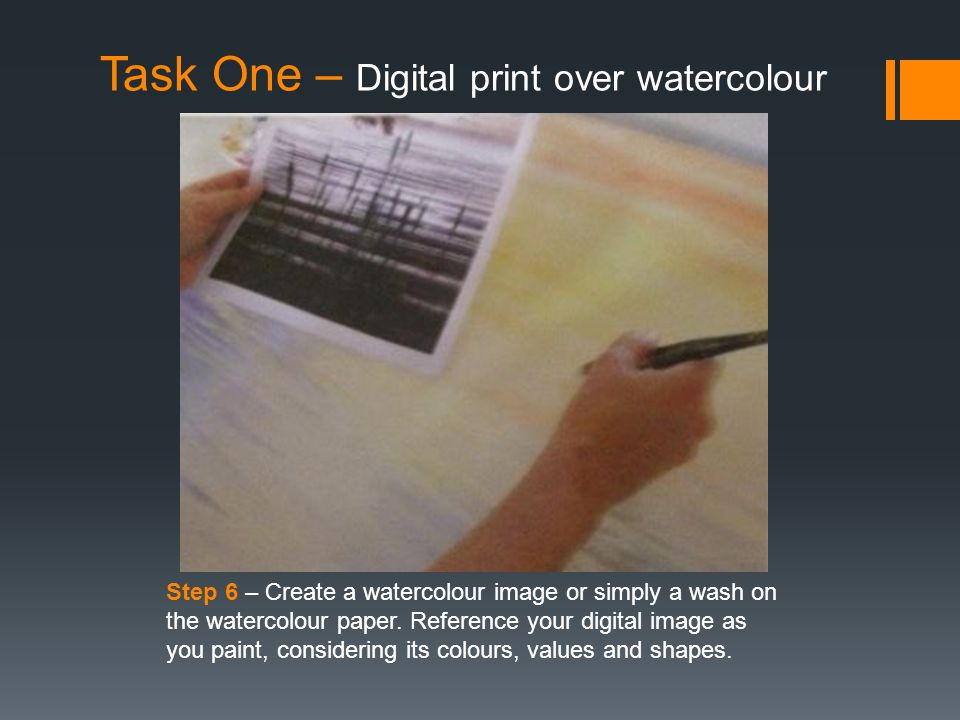 Task One – Digital print over watercolour Step 6 – Create a watercolour image or simply a wash on the watercolour paper.