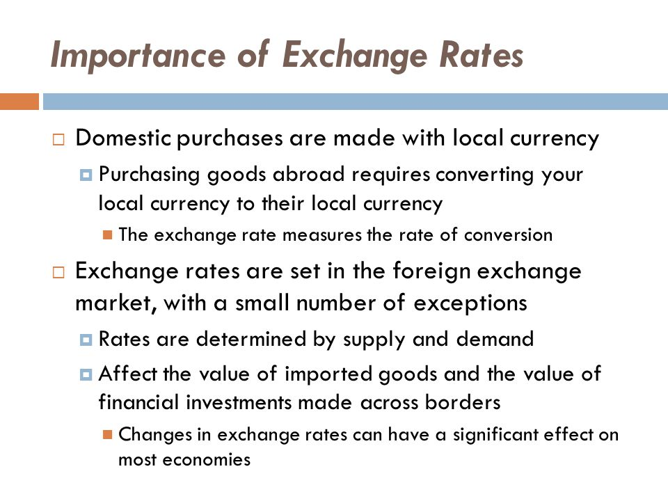 5 Importance Of Exchange Rates
