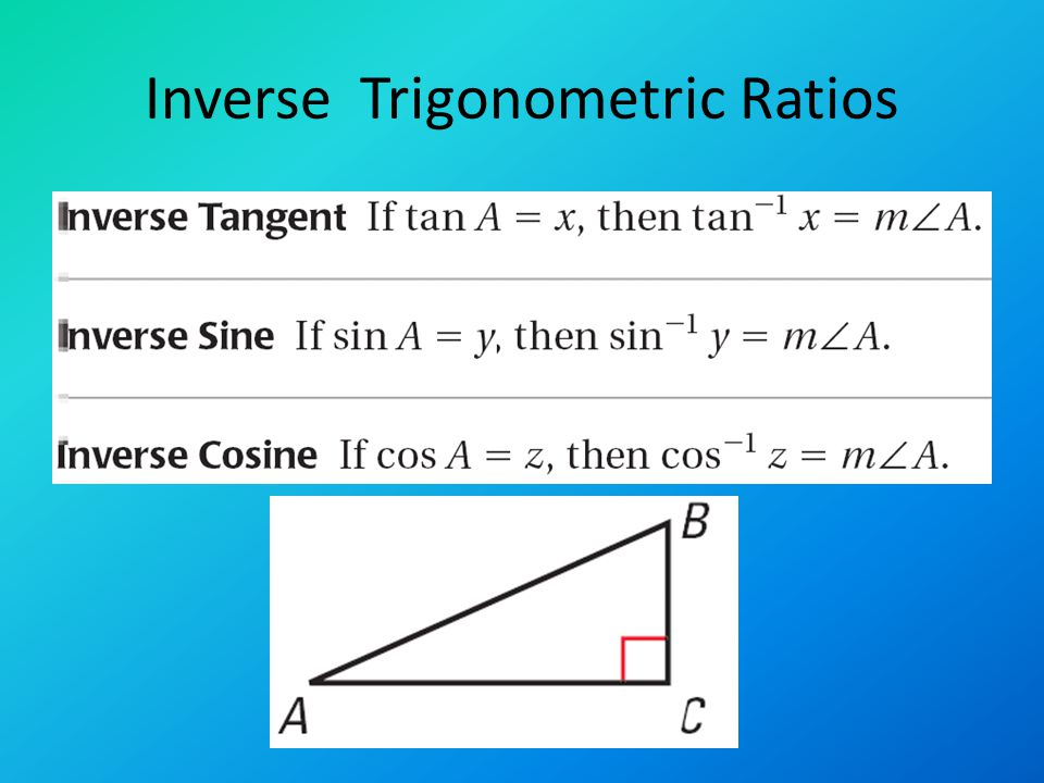 Solve Right Triangles Ch 7.7. Solving right triangles What you need ...