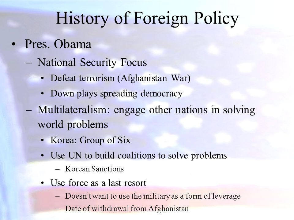 History of Foreign Policy Pres.