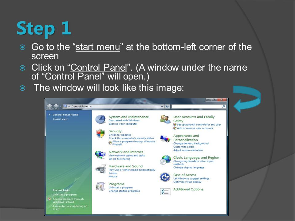 Step 1  Go to the start menu at the bottom-left corner of the screen  Click on Control Panel .