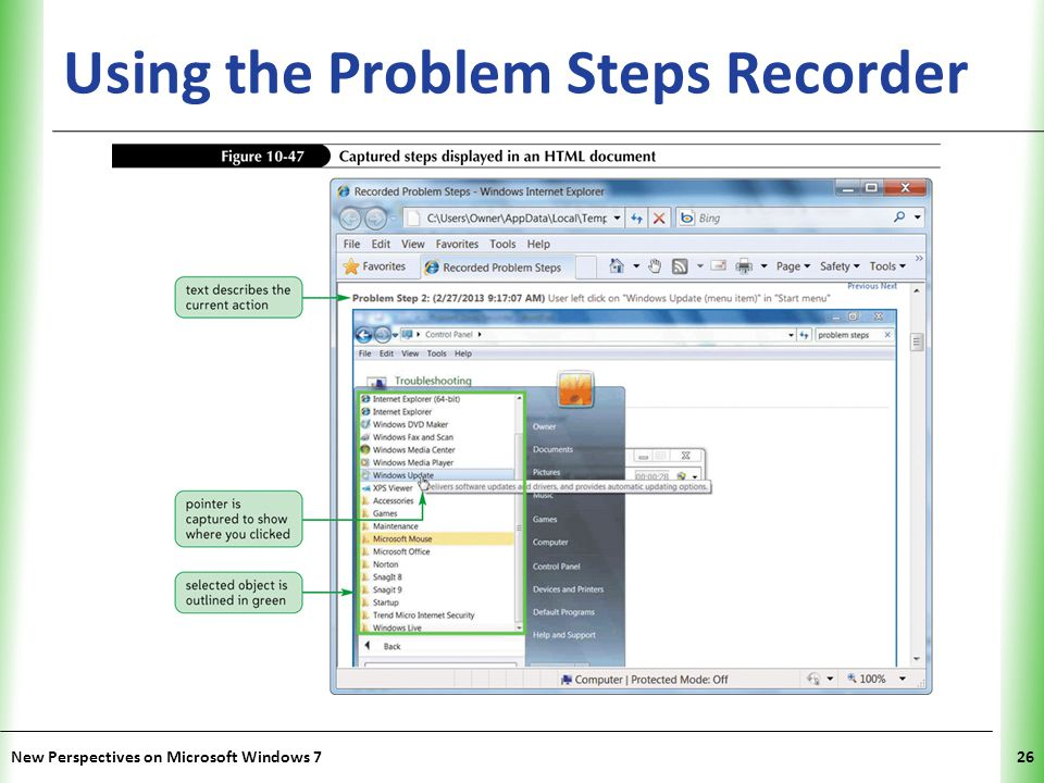 XP Using the Problem Steps Recorder New Perspectives on Microsoft Windows 726