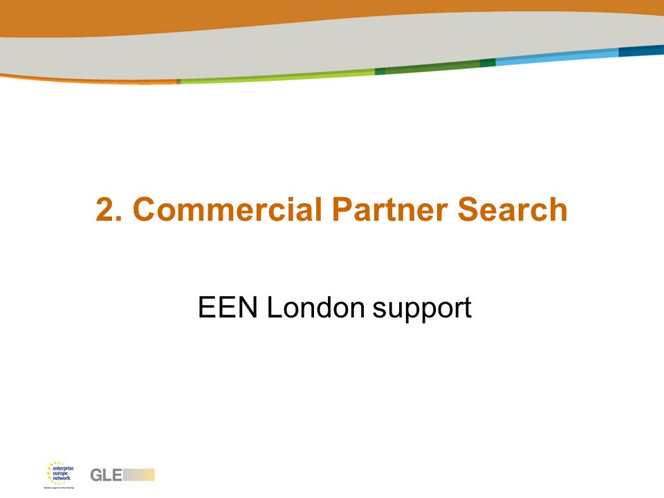 2. Commercial Partner Search EEN London support