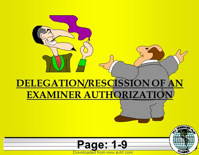 Downloaded from   DELEGATION/RESCISSION OF AN EXAMINER AUTHORIZATION Page: 1-9