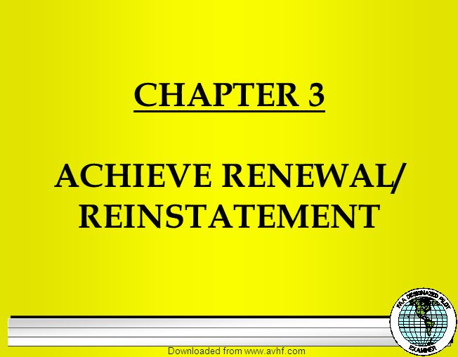 Downloaded from   CHAPTER 3 ACHIEVE RENEWAL/ REINSTATEMENT