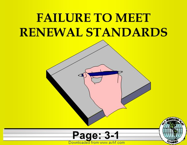 Downloaded from   FAILURE TO MEET RENEWAL STANDARDS Page: 3-1
