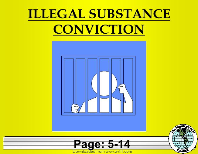 Downloaded from   ILLEGAL SUBSTANCE CONVICTION Page: 5-14