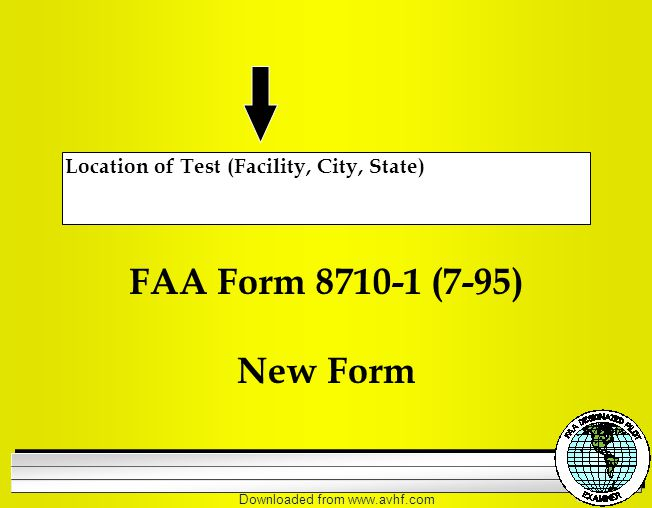 Downloaded from   Location of Test (Facility, City, State) FAA Form (7-95) New Form