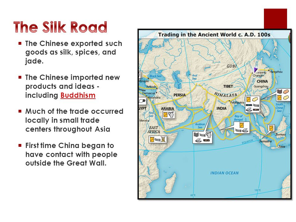  The Chinese exported such goods as silk, spices, and jade.