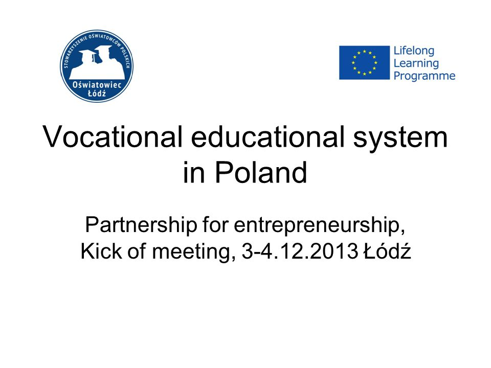 Vocational educational system in Poland Partnership for entrepreneurship, Kick of meeting, Łódź