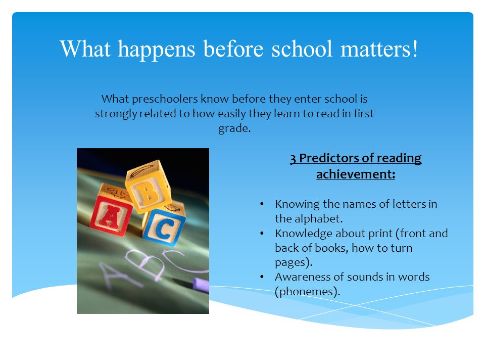 What happens before school matters.