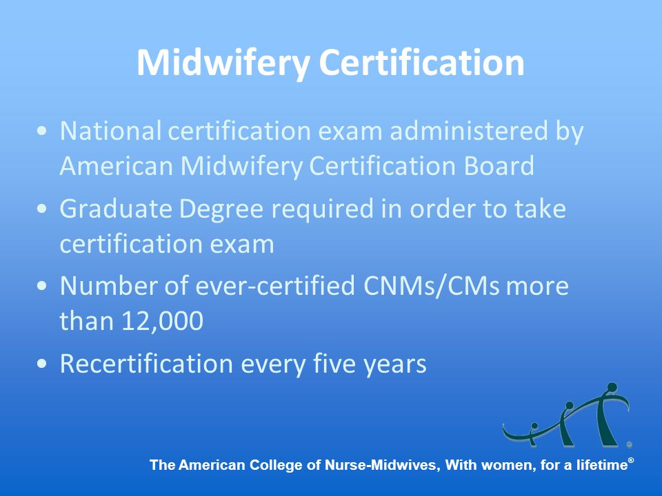 The American College Of Nurse Midwives With Women For A Lifetime