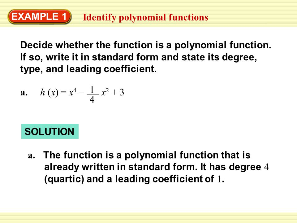 Example 1 Identify Polynomial Functions 4 Decide Whether The