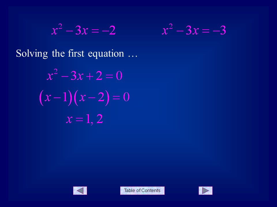 Table of Contents Solving the first equation …