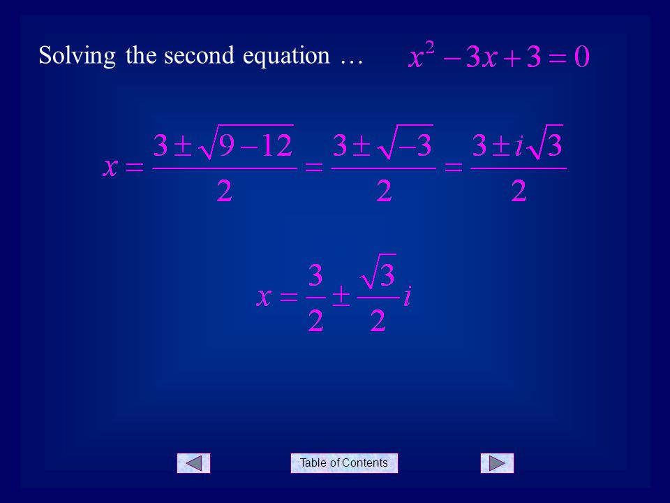 Table of Contents Solving the second equation …