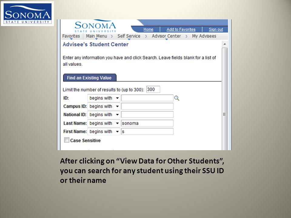 After clicking on View Data for Other Students , you can search for any student using their SSU ID or their name