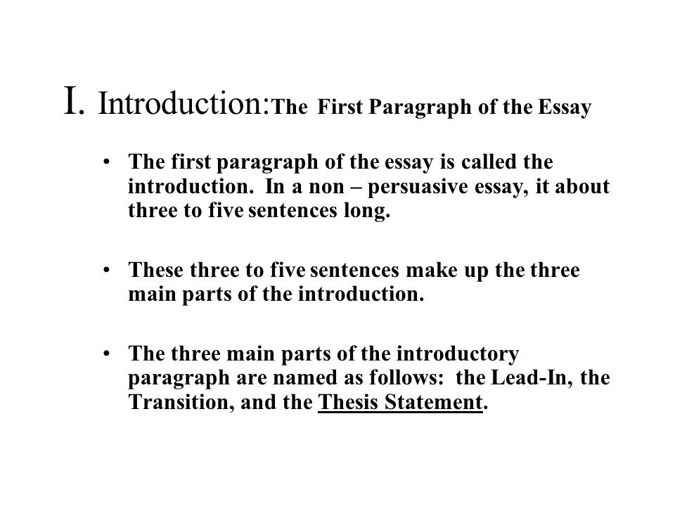 The Six Paragraph Essay for Unit 2 Assessment The Main Parts ...