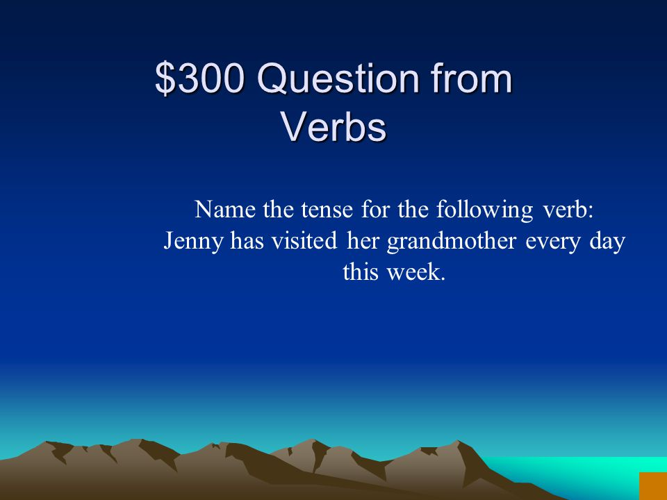 $200 Answer from Verbs What is past