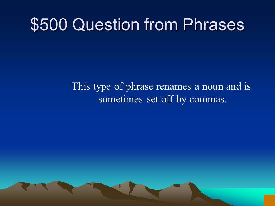 $400 Answer from Phrases What are present and past participles