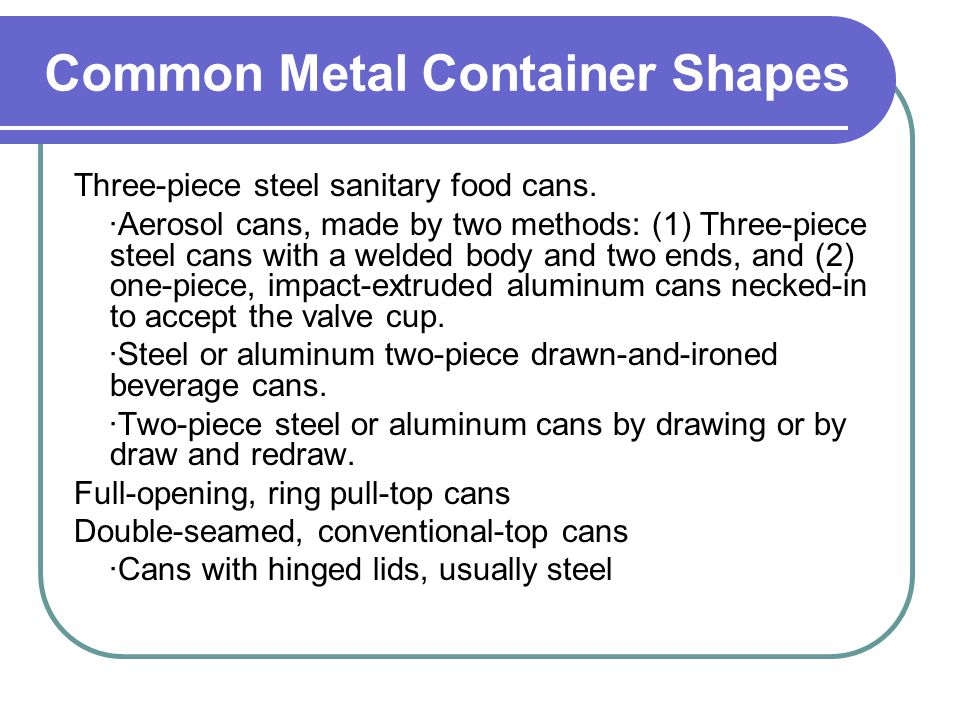 Lesson 5 Metal Containers 第 5 课 金属容器  Contents