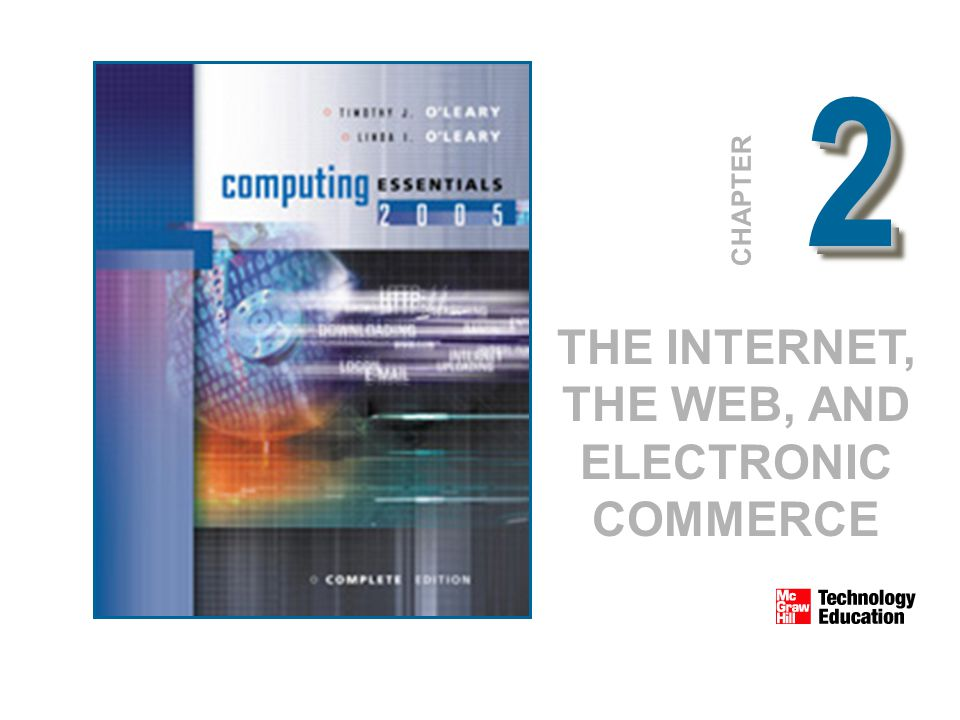 CHAPTER THE INTERNET, THE WEB, AND ELECTRONIC COMMERCE 22
