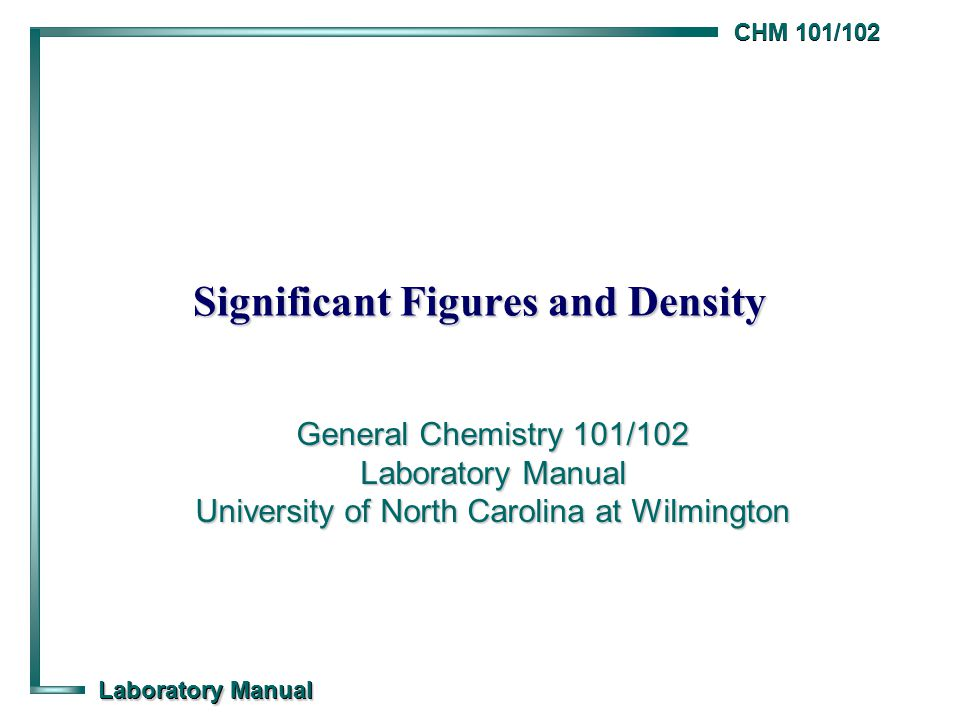 Chm 101102 Laboratory Manual Significant Ures And Density. 1 Chm 101102 Laboratory Manual Significant Ures And Density General Chemistry University Of North Carolina At Wilmington. Worksheet. Chem Skills Worksheet Significant Figures Calculations At Mspartners.co