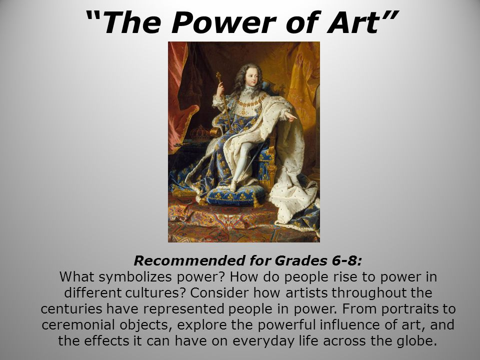 The Power Of Art Recommended For Grades 6 8 What Symbolizes Power
