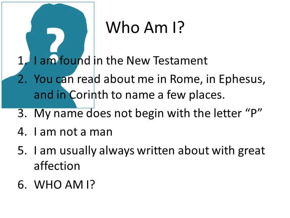 """Mystery Bible Character Quiz """"Who am I?""""  Who Am I? 1 I am"""