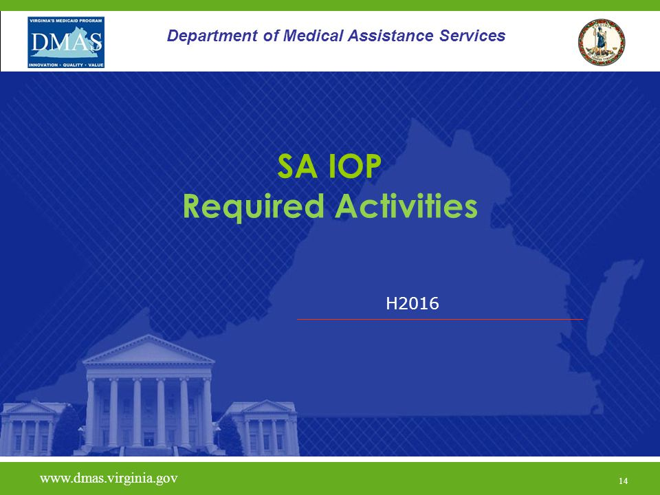 H Department of Medical Assistance Services SA IOP Required Activities