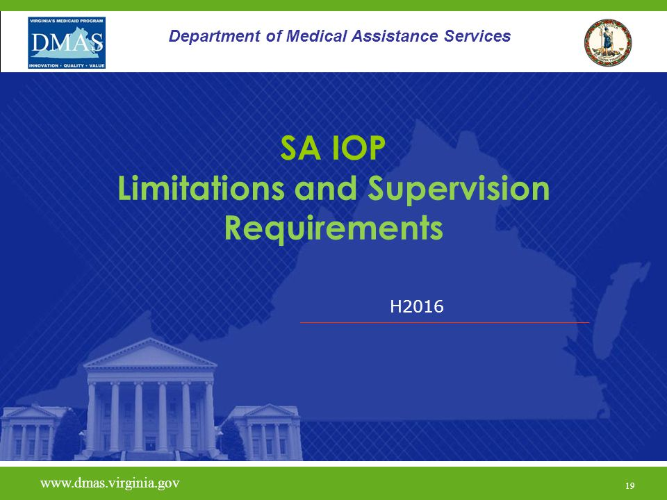 H Department of Medical Assistance Services SA IOP Limitations and Supervision Requirements