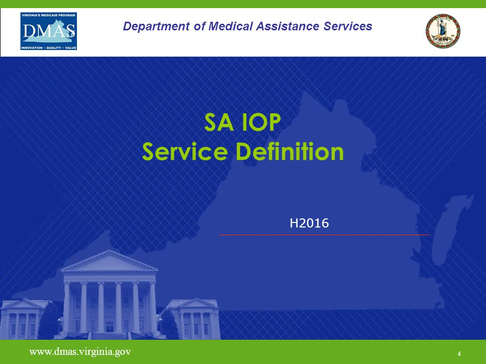 H Department of Medical Assistance Services SA IOP Service Definition