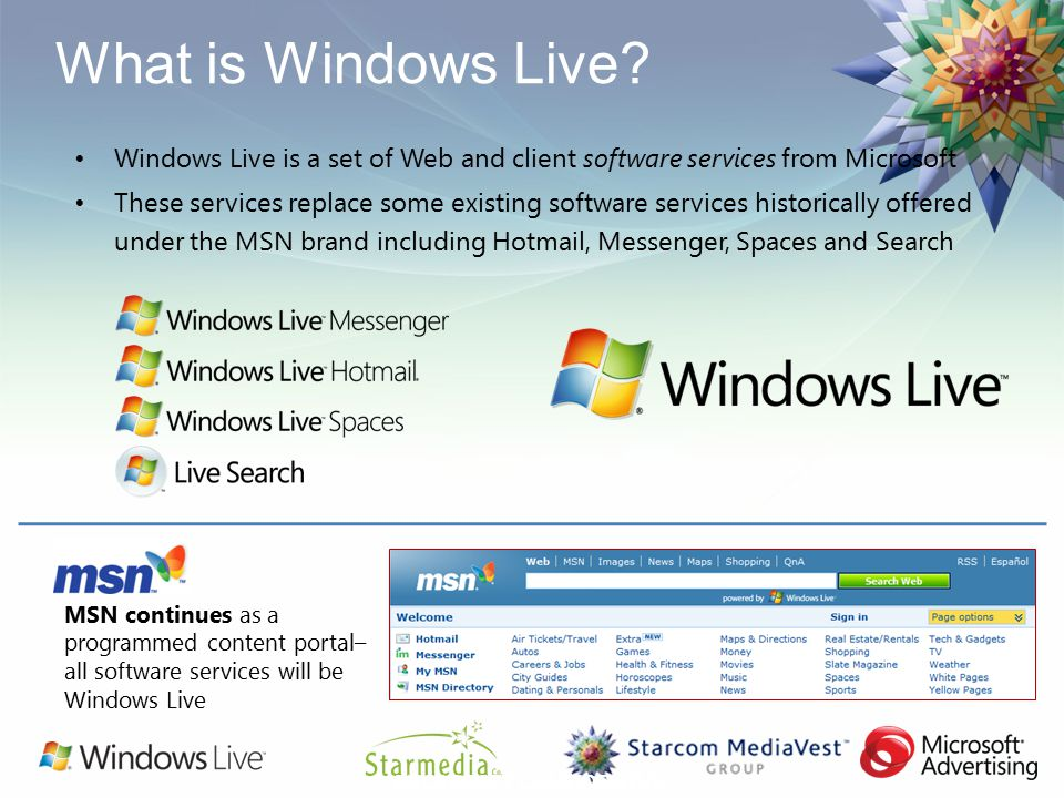 Windows Live Services ADVERTISING  Windows Live is a set of