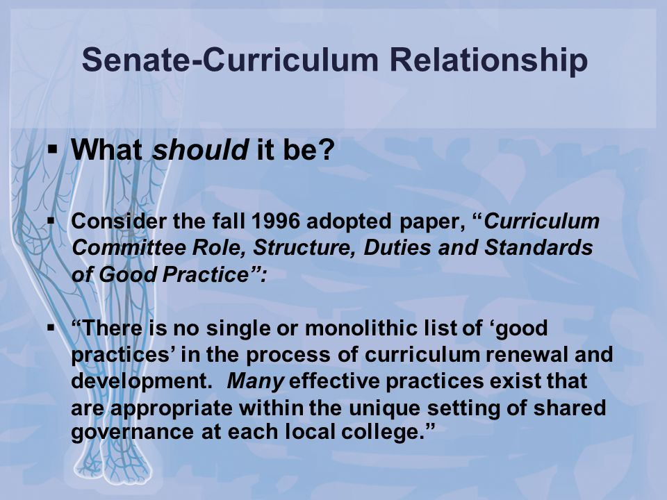 Senate-Curriculum Relationship  What should it be.