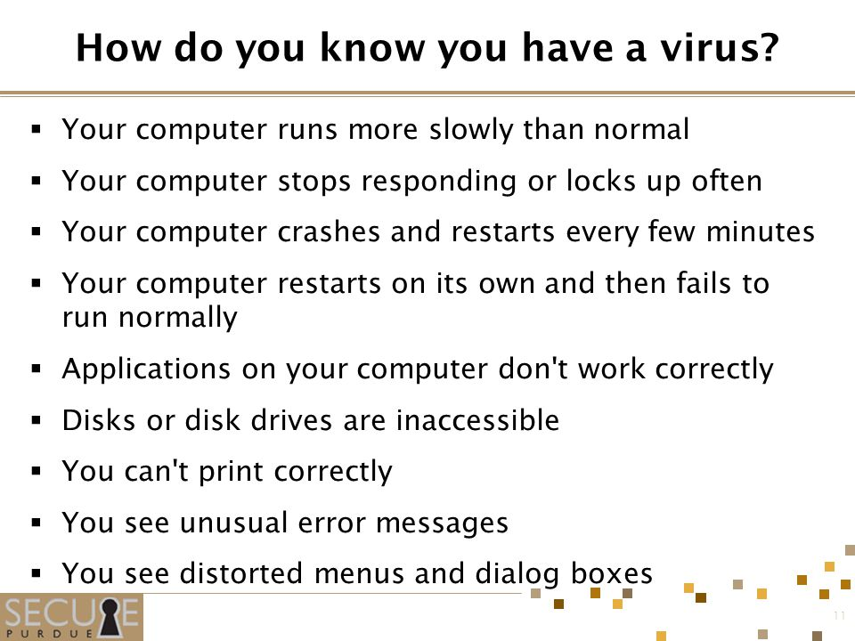 11 How do you know you have a virus.