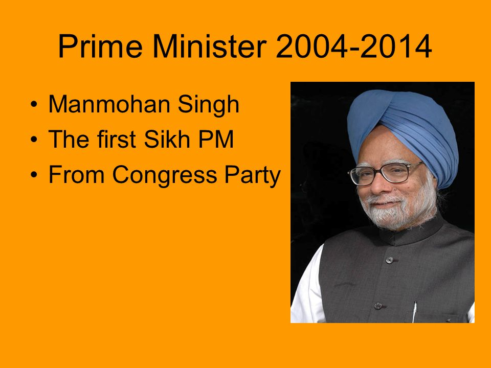Prime Minister Manmohan Singh The first Sikh PM From Congress Party