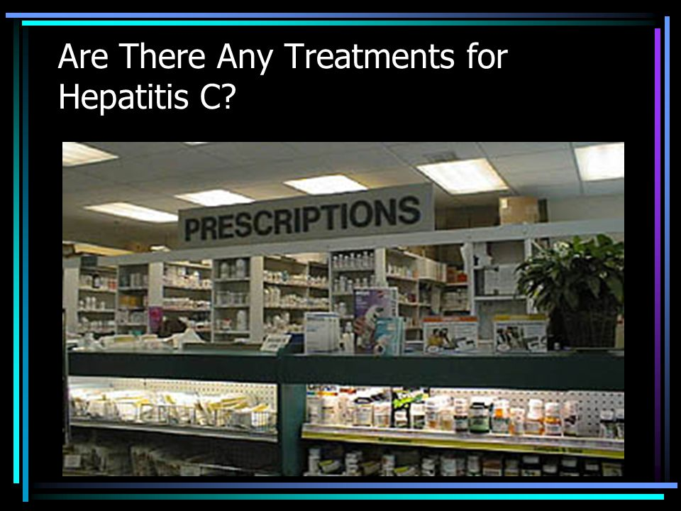 Are There Any Treatments for Hepatitis C