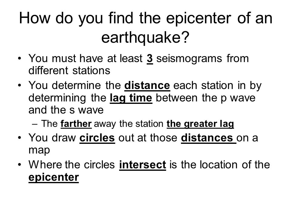 How do you find the epicenter of an earthquake.