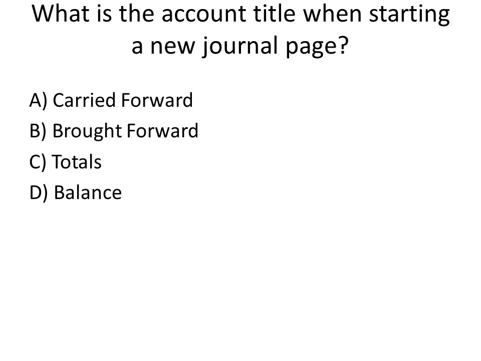 What is the account title when starting a new journal page.