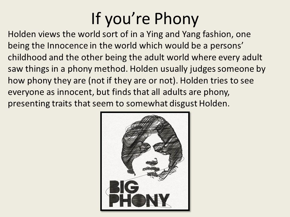 is holden caulfield a phony