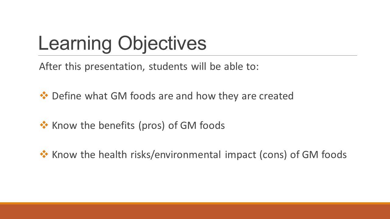 genetically modified foods by kayla slater nutrition education