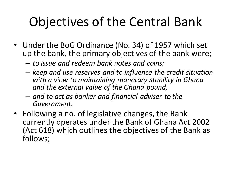 Objectives of the Central Bank Under the BoG Ordinance (No.
