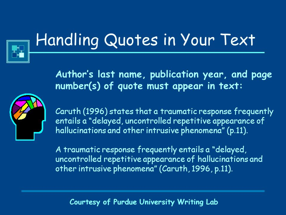 Courtesy of Purdue University Writing Lab Keys to Parenthetical Citations Readability.