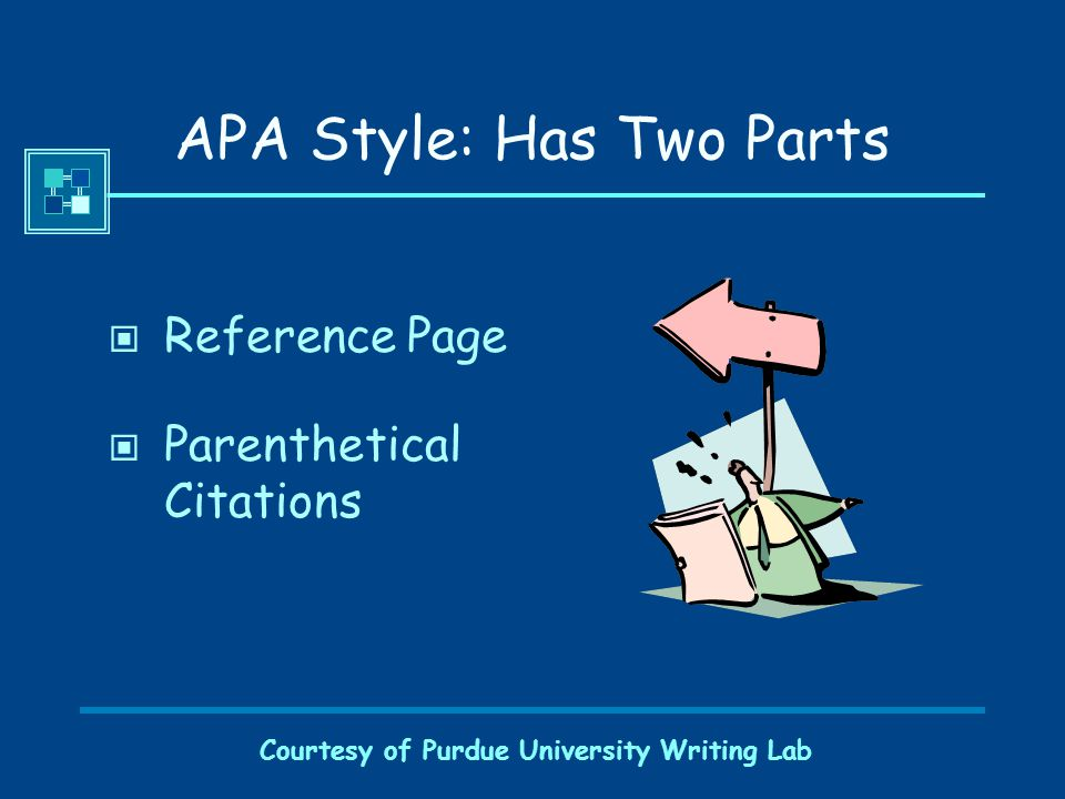 Courtesy of Purdue University Writing Lab Where Do I Find APA Format.