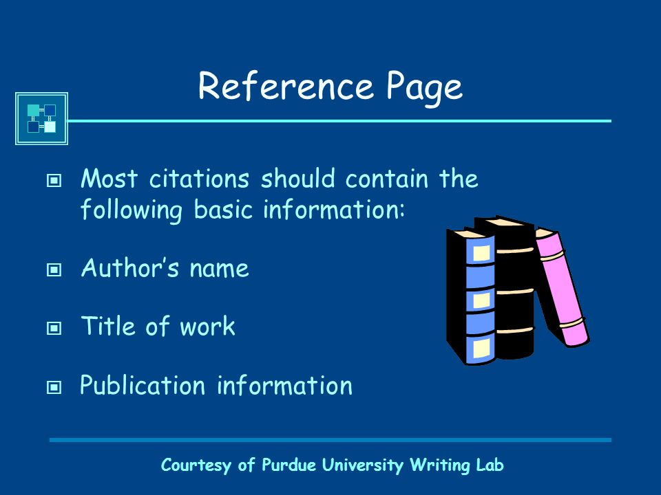 Courtesy of Purdue University Writing Lab A Sample Reference Page References Fussell, P.