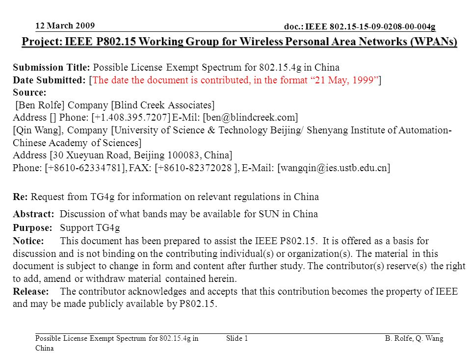 doc.: IEEE g Possible License Exempt Spectrum for g in China 12 March 2009 B.