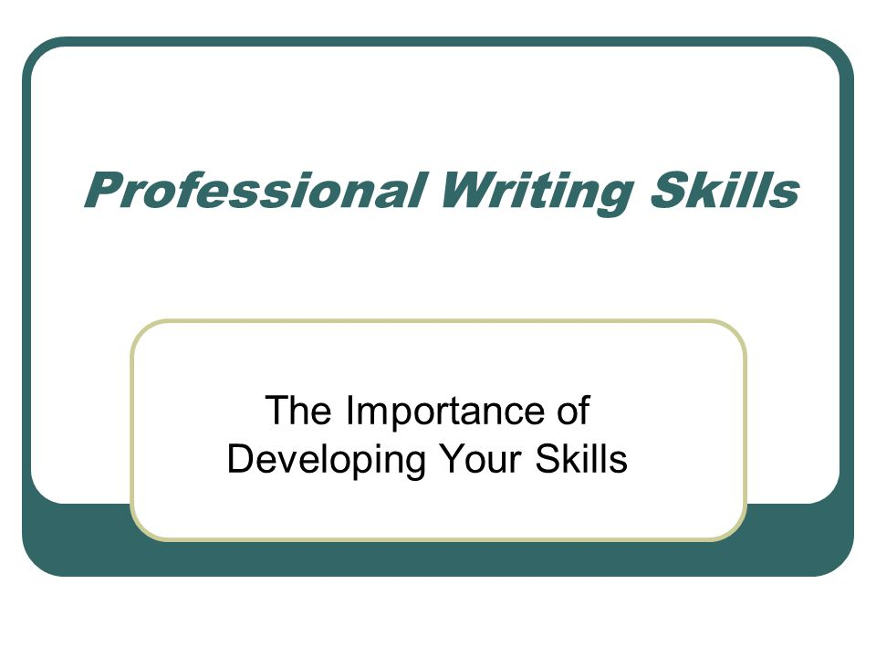 professional writing skills examples