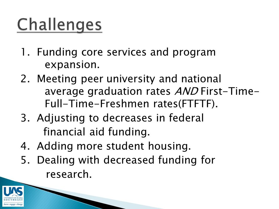 1. Funding core services and program expansion. 2.