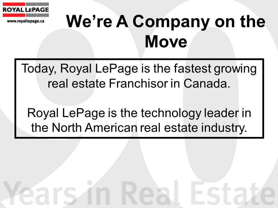 Mission Statement: Royal LePage Canada To be recognized as